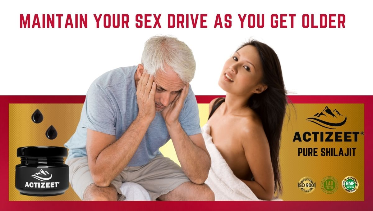 Maintain your Sex Drive as you get Older