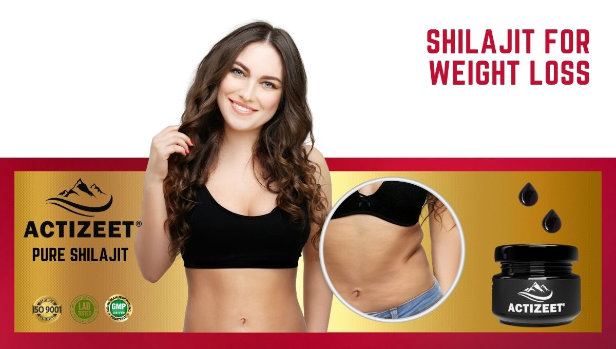 Shilajit for weight loss
