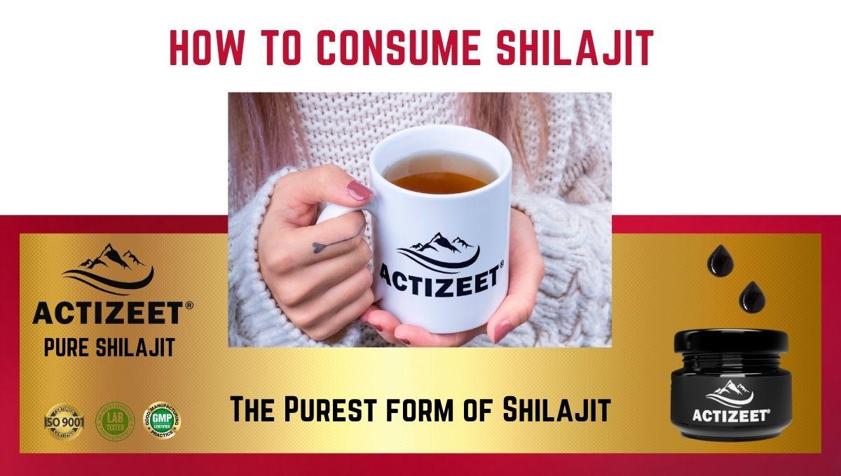 How To Consume Shilajit